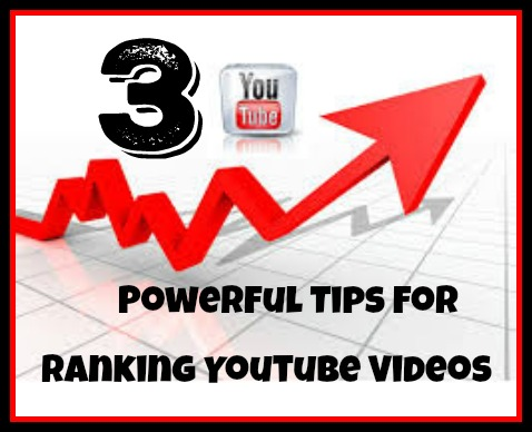 3 powerful tips for ranking videos on youtube